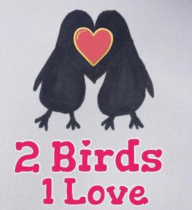 2 Birds 1 Love